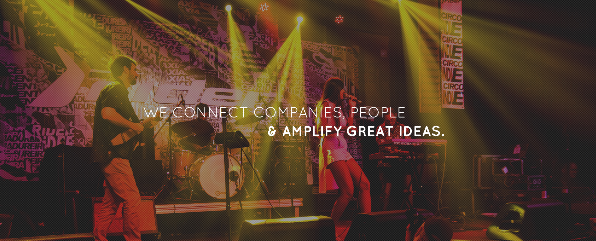 we-connect-campanies-people--amplify-great-ideas-2